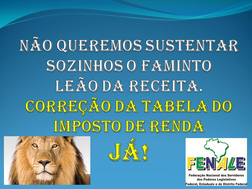 REAJUSTE DA TABELA DO IMPOSTO DE RENDA JÁ!