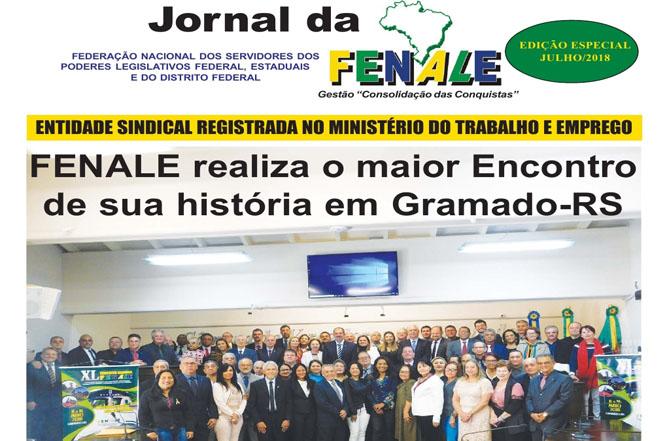 JORNAL DA FENALE – EDIÇÃO ESPECIAL   FEDERAÇÃO NACIONAL DOS SERVIDORES DOS   JULHO/2018