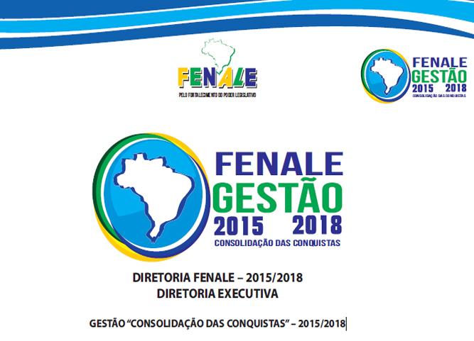 RELATÓRIO GESTÃO FENALE 2015/2018 – CONSOLIDAÇÃO DAS CONQUISTAS