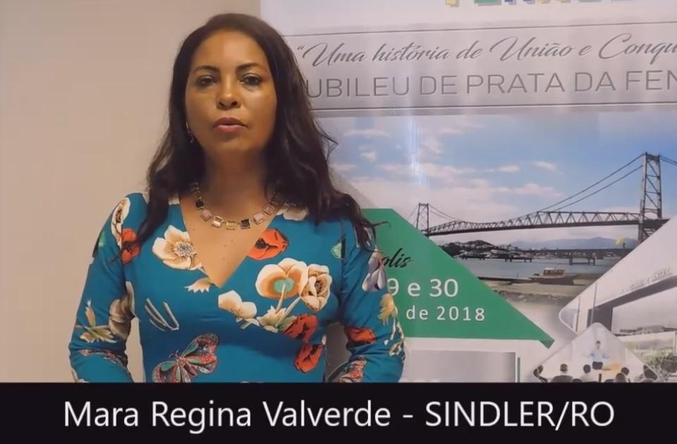 Depoimento de Mara Valverde – Diretora do SINDLER/RO