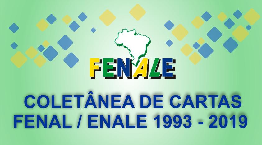 COLETÂNEA DE CARTAS DA  FENAL / FENALE 1993 - 2019
