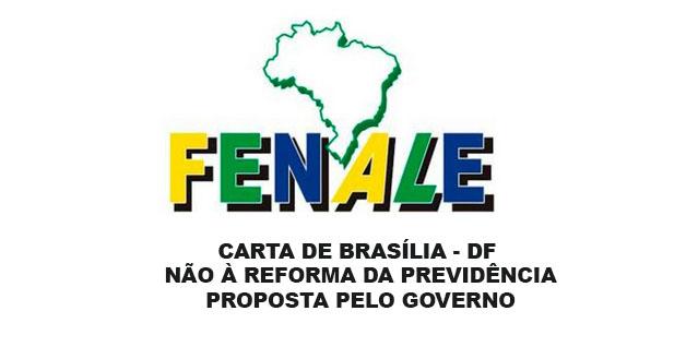 43 – CARTA DE BRASÍLIA – DF NÃO À REFORMA DA PREVIDÊNCIA PROPOSTA PELO GOVERNO