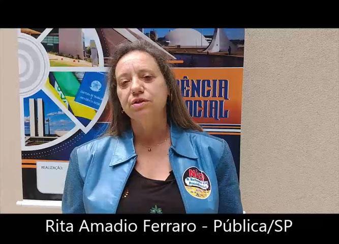 Depoimento de Rita Amadio Ferraro, vice-presidente da AFALESP e Presidente da Pública SP