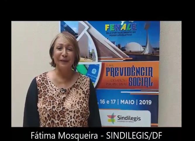 Depoimento de Fátima Mosqueira, diretora do SINDILEGIS DF e da FENALE