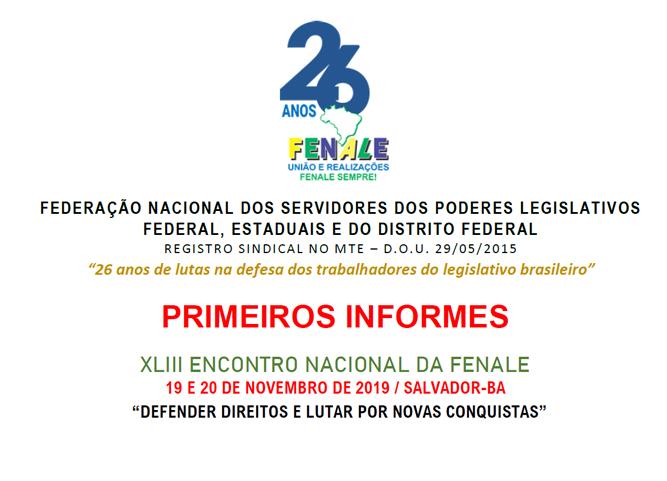 PRIMEIROS INFORMES XLIII ENCONTRO NACIONAL DA FENALE 19 E 20 DE NOVEMBRO DE 2019 / SALVADOR-BA