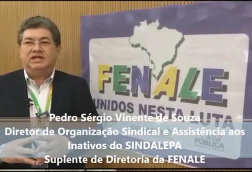 Pedro Sérgio Vinente de Souza, Diretor de Organização Sindical e Assistência aos Inativos do SINDALEPA