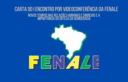 CARTA DO I ENCONTRO POR VIDEOCONFERÊNCIA DA FENALE